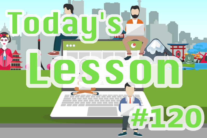 today's-lesson-120-learn-japanese-online-how-to-speak-japanese-for-beginners-basic-study-in-japan
