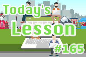 today's-lesson-165-learn-japanese-online-how-to-speak-japanese-for-beginners-basic-study-in-japan