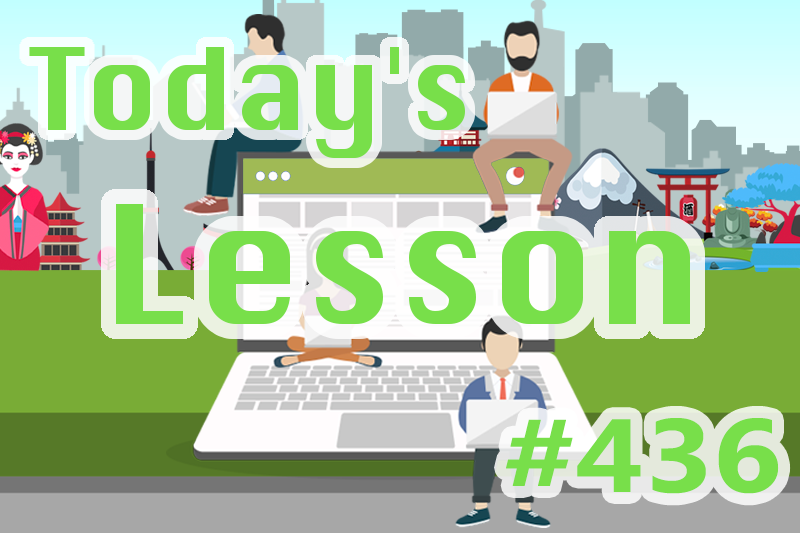 today's-lesson-436-learn-japanese-online-how-to-speak-japanese-for-beginners-basic-study-in-japan