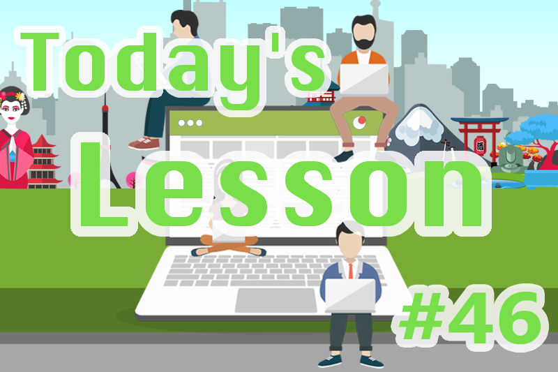 today's-lesson-46-learn-japanese-online-how-to-speak-japanese-for-beginners-basic-study-in-japan