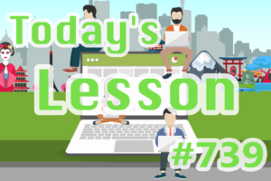 today's-lesson-739-learn-japanese-online-how-to-speak-japanese-for-beginners-basic-study-in-japan