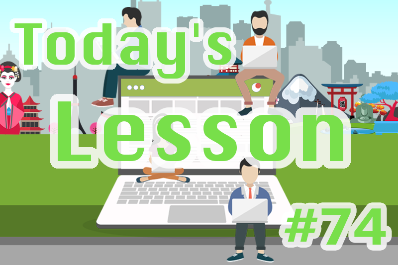 today's-lesson-74-learn-japanese-online-how-to-speak-japanese-for-beginners-basic-study-in-japan