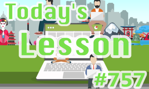 today's-lesson-757-learn-japanese-online-how-to-speak-japanese-for-beginners-basic-study-in-japan