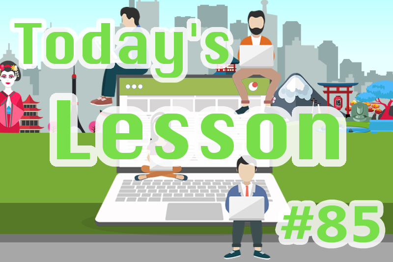 today's-lesson-85-learn-japanese-online-how-to-speak-japanese-for-beginners-basic-study-in-japan