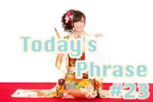 todays-japanese-phrase-23-learn-japanese-online-how-to-speak-japanese-language-for-beginners-basic-study-in-japan